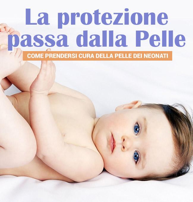 La Protezione passa dalla pelle: Come prendersi cura della pelle dei neonati